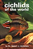 Cichlids of the World, Robert J. Goldstein, 0866228934