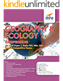 The Geography and Ecology Compendium for CSAT Paper 1 State PCS CDS NDA and other Competitive Exams