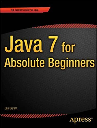 Book Java 7 for Absolute Beginners 1st edition by Bryant, Jay (2011)