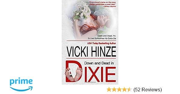 Down & Dead In Dixie (Down & Dead, Inc  Series): Vicki Hinze