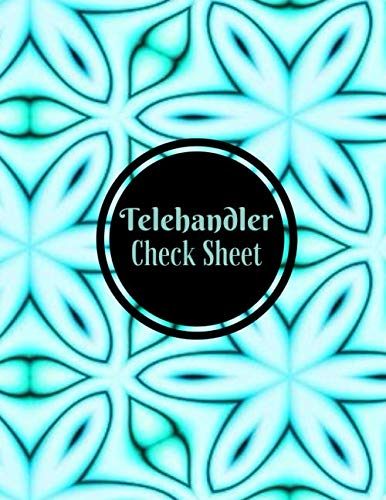 Telehandler Check Sheet: Telescopic Handler Record Log Book Inspection Journal Safety Maintenance Routine Checklist Guide. Gift for Construction ... 120 pages. (Construction Machinery Log)