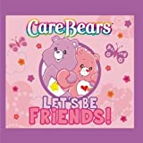 Care Bears: Let's Be Friends by Care Bears - Best Reviews Guide