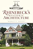 Rhinebeck's Historic Architecture, Nancy V. Kelly, 1596296062
