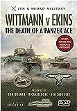 Wittmann V Ekins - The Death of a Panzer Ace