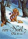 Père Noël, où es-tu? par Landa