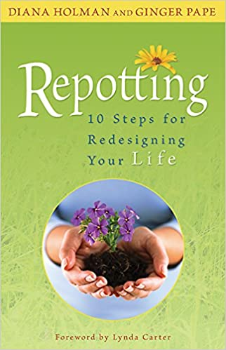 Book Repotting: 10 Steps for Redesigning Your Life