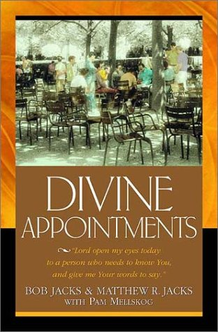 Divine Appointments: Lord, Open My Eyes Today to a Person Who Needs to Know You, and Give Me Your Words to Say. pdf