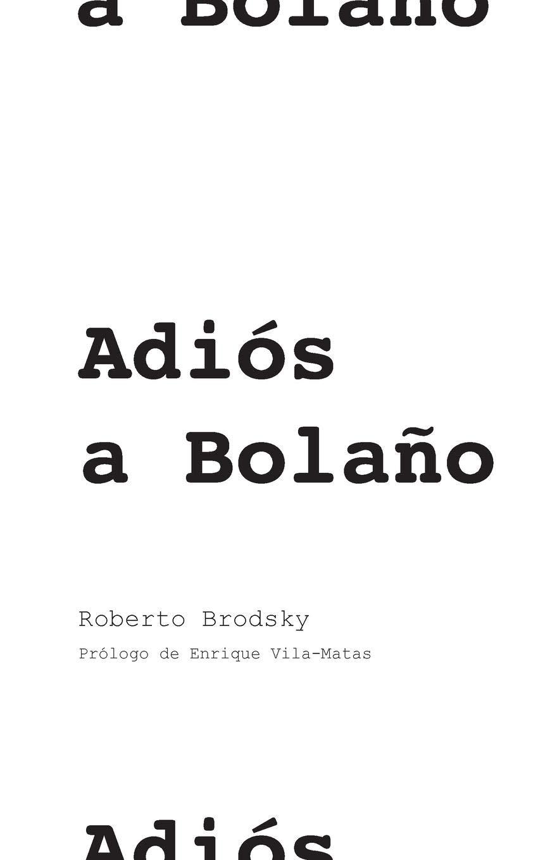 Adiós a Bolaño