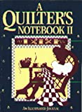 A Quilter's Notebook II, Good Books Staff, 1561480053