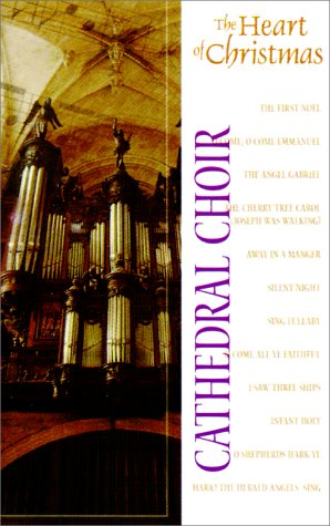 Read Online The Heart of Christmas: Cathedral Choir PDF