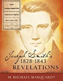 Joseph Smith 's 1828-1843 Revelations, H. Michael Marquardt, 1628391545
