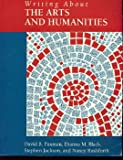 Writing about the Arts and Humanities, Paxman, David B. and Black, Dianna M., 0536591644