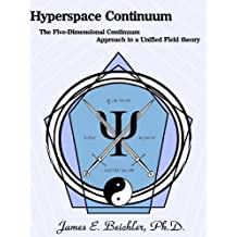 Hyperspace Continuum: The five-dimensional continuum approach to a unified field theory