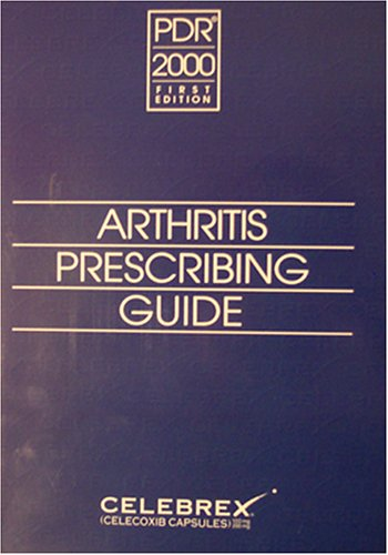 pdr-2000-arthritis-prescribing-guide-first-edition