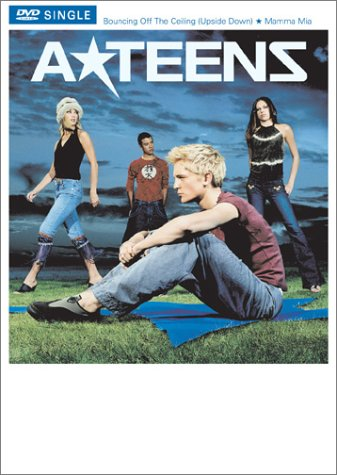 A*Teens - Bouncing off the Ceiling / Mamma Mia (DVD Single) by Mca