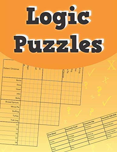 Logic Puzzles: ...50 fantastic cross-referencing logic puzzles