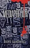 Mediaphelion, Dave Gladwell, 1609760646