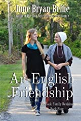An English Friendship (The Zook Family Revisited) (Volume 4) by june bryan belfie (2014-06-06) Mass Market Paperback