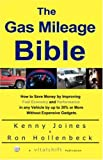 The Gas Mileage Bible, Kenny Joines and Ron Hollenbeck, 0741430592