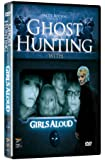 Ghost Hunting with Girls Aloud [DVD]
