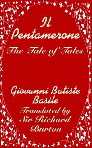 Il Pentamerone: The Tale of Tales