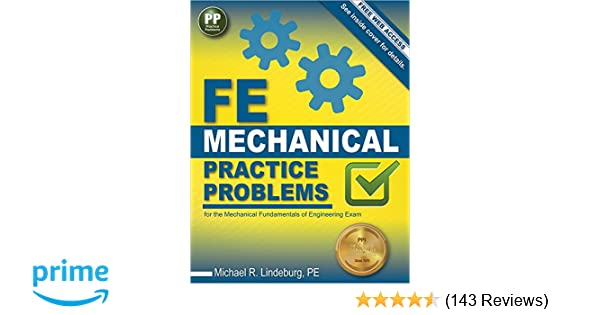 Fe mechanical practice problems michael r lindeburg pe fe mechanical practice problems michael r lindeburg pe 9781591264422 amazon books fandeluxe Choice Image