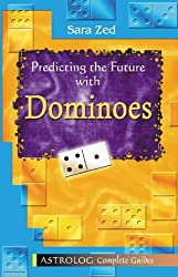 Predicting The Future With Dominoes: Complete Guide (Complete Guides)