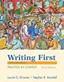 Writing First with Readings, Laurie G. Kirszner and Stephen R. Mandell, 0312436556