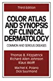 img - for Color Atlas and Synopsis of Clinical Dermatology book / textbook / text book