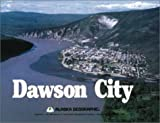Dawson City, Alaska Geographic Society Staff and Mike Doogan, 0882401858