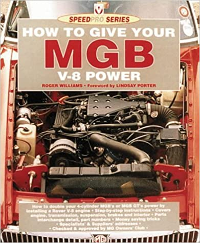 How to Give Your MGB V8 Power (SpeedPro Series)