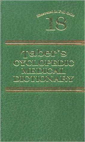 bdc5b5a07 Taber s Cyclopedic Medical Dictionary (18th ed)  Clayton L. Thomas ...