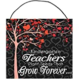 Teachers Plant Seeds That Grow Forever Wood Sign by StudioR12   7.25 In x 6.5 in   Gift For Your Childs Favorite Teacher Appreciation Week  Select Color (Black Bkgd, Kindergarten)