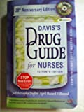 img - for Davis's Drug Guide for Nurses Eleventh Edition - 20th Anniversary Edition ISBN 9780803619135 0803619138 book / textbook / text book