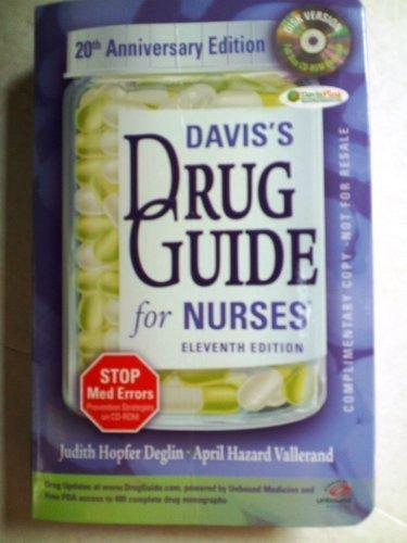 Davis's Drug Guide for Nurses Eleventh Edition - 20th Anniversary Edition ISBN 9780803619135 0803619138