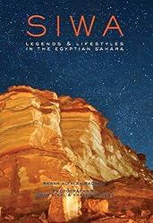 Siwa: Legends & Lifestyles in the Egyptian Sahara