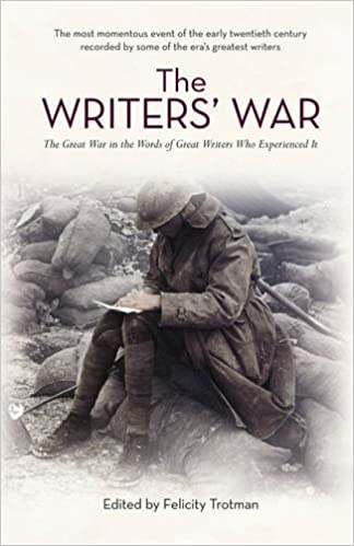 The Writers' War: World War I in the Words of Great Writers
