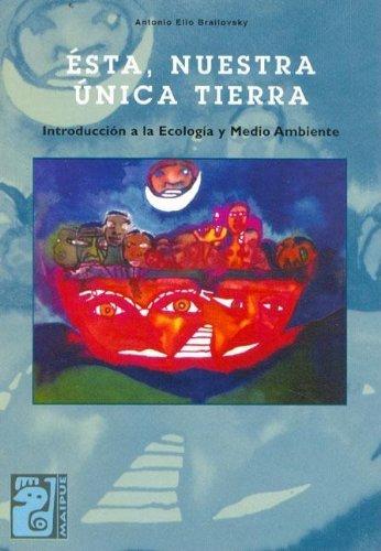 Esta, Nuestra Unica Tierra (Spanish Edition) pdf