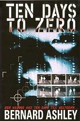 Ben Maddox: Ten Days To Zero