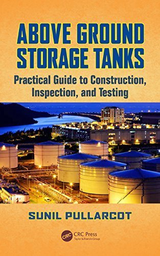 Above Ground Storage Tanks: Practical Guide to Construction, Inspection, and Testing Hardcover - June 8, 2015 (Above Ground Storage Tanks compare prices)