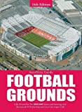 Aerofilms Guide: Football Grounds - 16th edition (Aerofilms Guides)