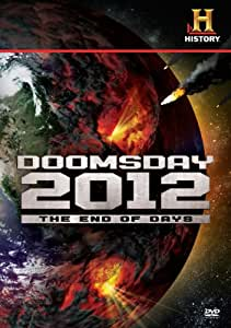 Doomsday 2012: The End Of Days [DVD]