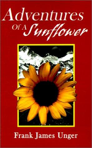 Read Online Adventures of a Sunflower PDF ePub fb2 book