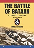 The Battle of Bataan: A Complete History