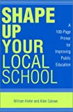 Shape up Your Local School, William Kiefer and Allen E. Salowe, 0810844451