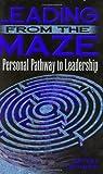 Leading from the Maze, Jeff Patnaude and Patnaude, 0898157455