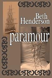 PARAMOUR (Beth Henderson Historical Adventure)