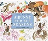 A Bunny for All Seasons, Janet Schulman, 0375922563