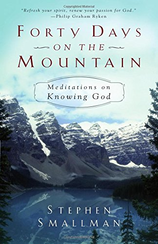 Download Forty Days on the Mountain: Meditations on Knowing God pdf epub