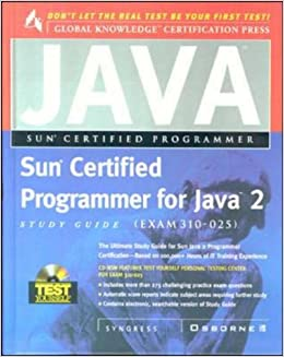 Sun Certified Programmer for Java 2 Study Guide (Exam 310-025) (Certification Press)